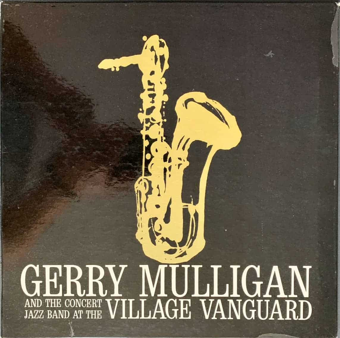 Gerry Mulligan And The Concert Jazz Band At The Village Vanguard Vinyl Pussycat Records