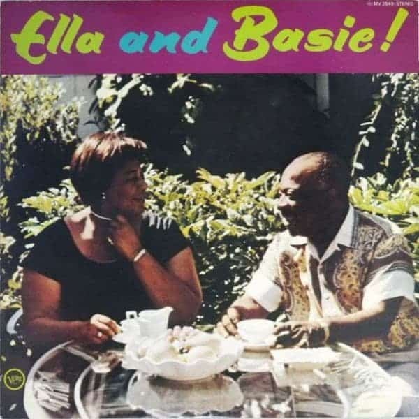 Ella And Basie Ella Fitzgerald With Count Basie And His