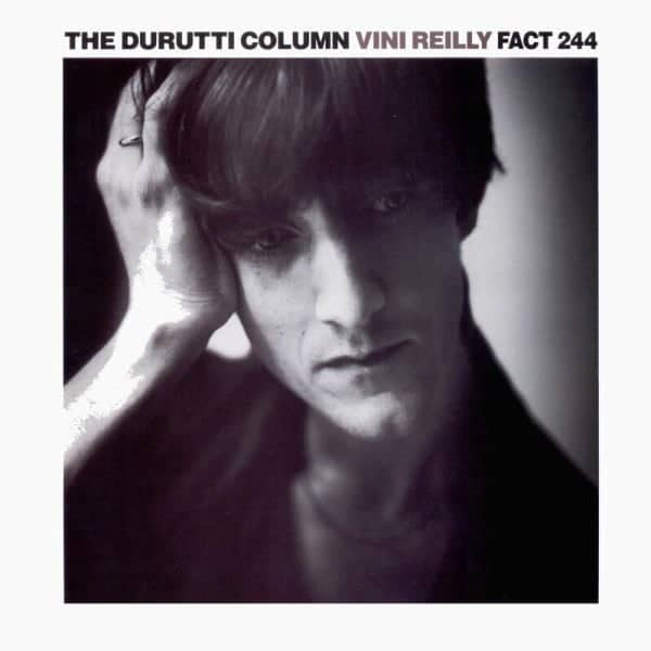 Durutti Column The Vini Reilly